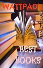 WATTPAD's Best Books by TeenAcer