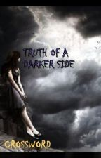 THE TRUTH OF A DARKER SIDE by crossword