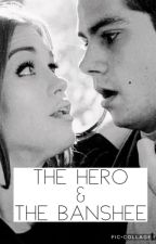 The hero and the banshee - Stydia (Teen Wolf) by shipper_forever
