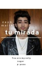 Tu Mirada •z.m• by P-Paau