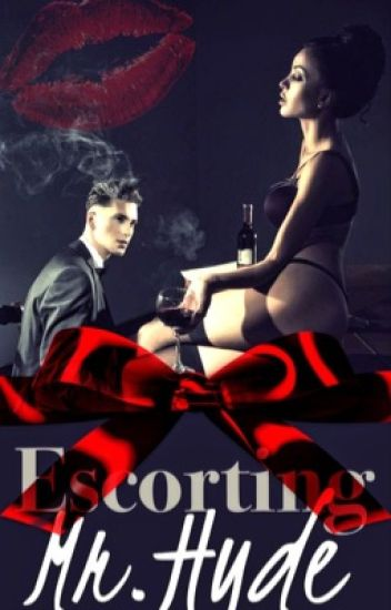 Escorting Mr. Hyde