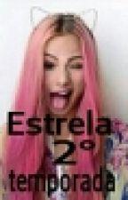 Estrela -2° temporada by vikgrey