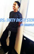 DDS= Dirty Diggy Story by HaaayLola