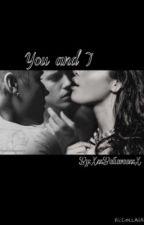 You And I by XxxBelieveexxX