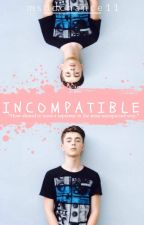 Incompatible (Greyson Chance FF) UNDER-EDITING by msddchance11