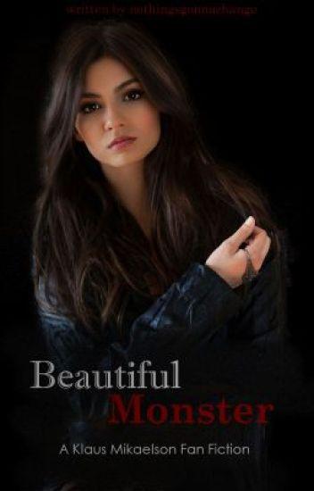 Beautiful Monster - A Klaus Mikaelson Fan Fiction