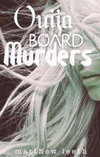 Ouija Board Murders by matthewleeth