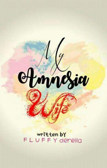 My Amnesia Wife