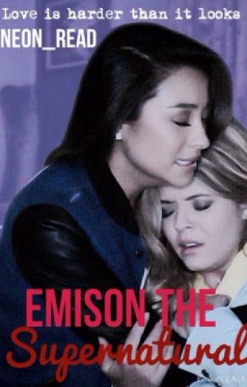 Emison The Supernatural #Wattys2016