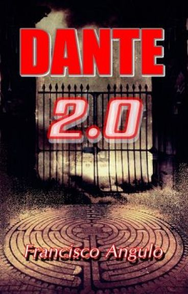 DANTE 2.0 Welcome to Hell by Angulo