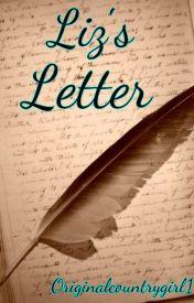 Liz's Letter by Originalcountrygirl1