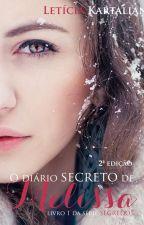 O Diário Secreto de Melissa by LeticiaKartalian