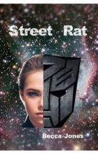 Street Rat ( Transformers Love Story) by BeccaJones1998