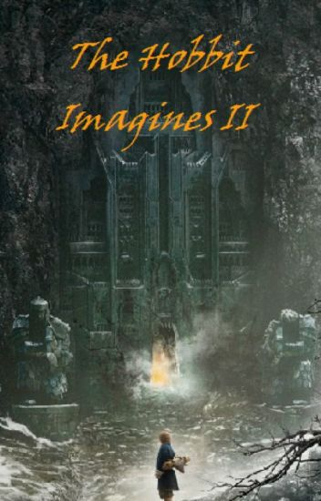 The Hobbit Imagines - II