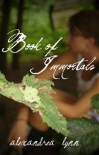 (On Hold) Book of Immortals by Alex_Archer