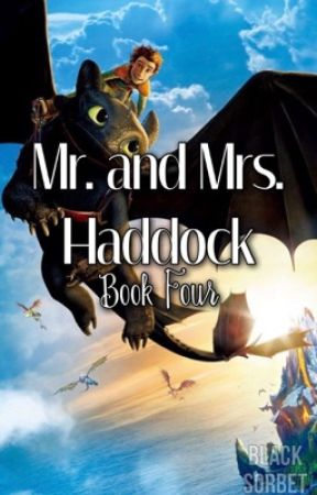 Mr. and Mrs. Haddock [Book Four of The Boy Next Door] by BlackSorbet