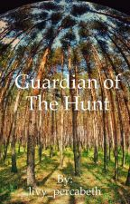 The guardian of the hunt by livy_percabeth