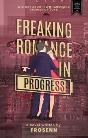 Freaking Romance in Progress (Double Trouble Series #1) by frosenn