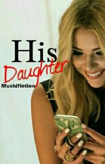 His Daughter ✅ Cora Hale (In Editing)