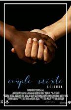 Un couple mixte by leighxsa