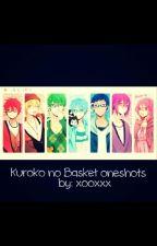 KNB Oneshots ( Kuroko no Basket ) by xooxxx