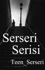 Serseri Serisi by Serseri_Serisi_fan