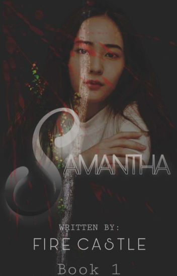 Samantha (Book I Completed)
