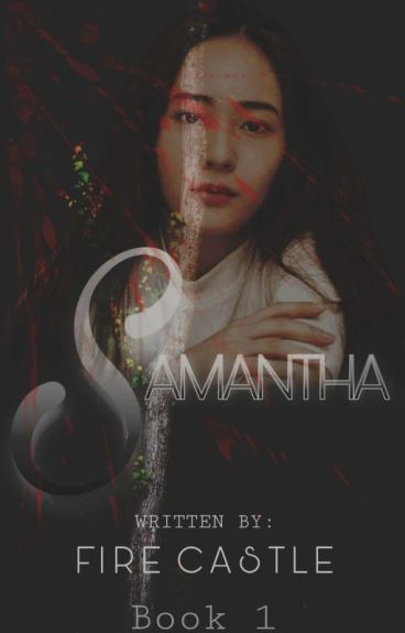 Samantha(Book I Completed)