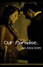Our Paradise.. by tiaraKsgian