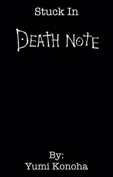 Stuck in Death Note?!
