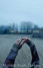 Two sides of you by missarty08156