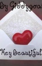 """""""Hey Beautiful"""" by TheGiddyElf"""