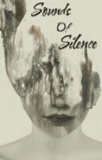 Sounds Of Silence ~ Poetry, thoughts and quotes by encaptureyou