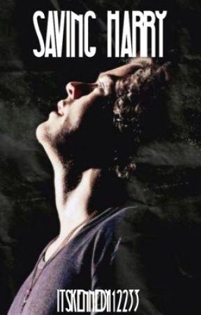 Saving Harry | Harry Styles by Itskennedy112233