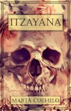 Itzayana [microrelato] © by Marta_Cuchelo