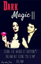 Dark Magic 2 by xSohailakhaled