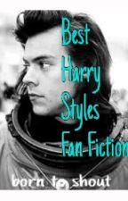 Best Harry Styles Fan Fiction by Born_to_Shout