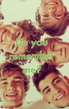 Do you remember me? (One d fan fic) by Theperksofbeingpeach
