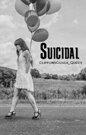 Suicidal by CliffordConda_Queen