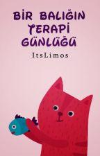 Bir Balığın Terapi Günlüğü by ItsLimos