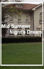 Mid Summer Might's Dream (Larry&Ziam) ONE SHOT by LxnaDirection