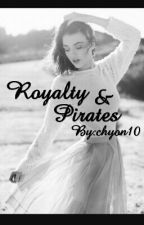 Royalty And Pirates by chyon10