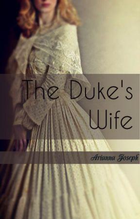 The Duke's Wife {Wallflower #1} by annathebooknerd