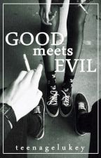 Good Meets Evil  » Calum Hood ✔ by teenagelukey
