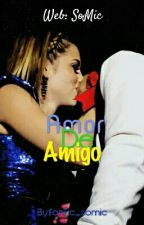 Amor De Amigo by fanfic_somic