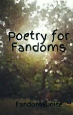 Poetry for Fandoms by Fandomsunite