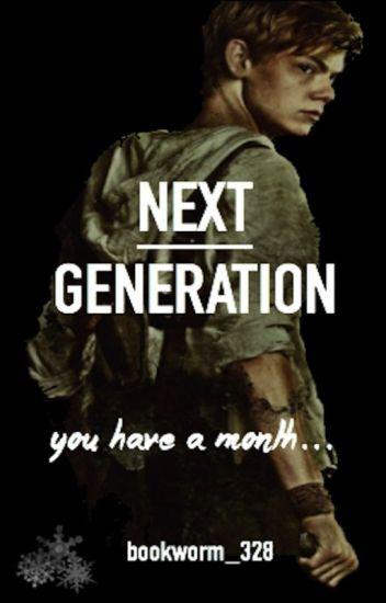 ☛ Next Generation☚ (Newt Fanfic)