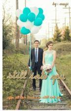 Still Into You by cocoji