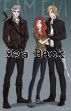 He's Back by City_of_bones_addict