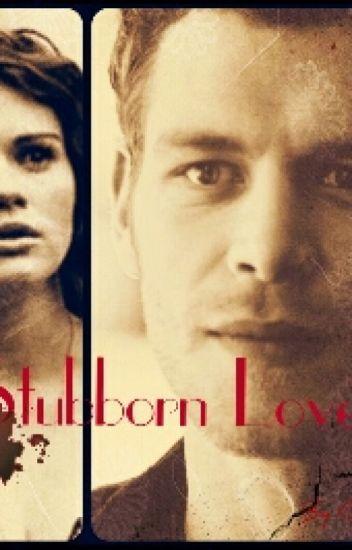 Stubborn Love -Klaus
